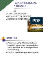 4ETIKA & PROFESIONAL DALAM BISNIS.ppt