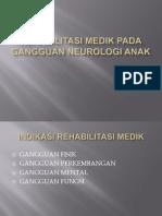 Rehabilitasi Medik Pada Gangguan Neurologi Anak