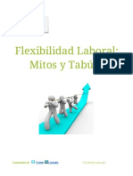 Flexibilidad Laboral= Mitos y Tabúes