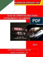 GUIA DE ORIENTAÇÃO PARA ATENDIMENTO AS EMERGÊNCIAS - COMPLETO