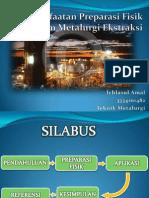 Pemanfaatan Preparasi Fisik Dalam Metalurgi Ekstraksi.