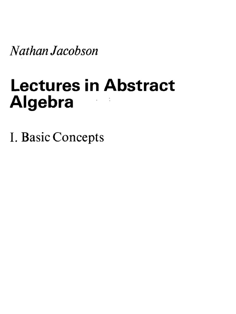 lectures in abstract algebra i basic concepts nathan jacobson rh scribd com