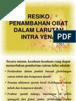4resikopenambahanobatdalamlarutanintravena-120218182132-phpapp02