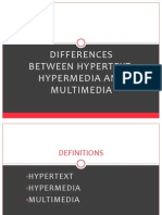 Differences between Hypertext, Hypermedia and Multimedia.pptx
