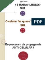 Anti Celular