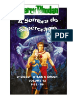"Perry Rhodan - 2º Ciclo ""Atlan e Árcon"" - Volume XII - A Sombra do Supercrânio. P-55-59."