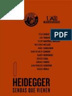 félix duque (ed). heidegger. sendas que vienen. volumen 1. circulo de bellas artes, madrid, 2008