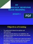 Session 1 - BT Epi Response Training - Outbreak Investigation