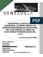 VENEZUELA MANDOS RESPONSABLES DEL PLAN REPÚBLICA PARA ELECCIONES PRESIDENCIALES DEL 14-A