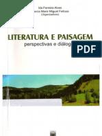 ALVES, Ida Ferreira; FEITOSA, Marcia Manir Miguel (org.). Literatura e Paisagem, perspectivas e diálogos