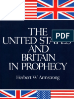United States and Britain in Prophecy (1980) by Herbert W Armstrong
