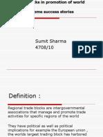 Regional Blocks in Promotion of World Trade - Sumit Sharma