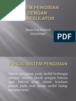 Sistem Pengisian Ic Regulator