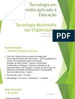 Tecnologia Multimídia nas Organizações