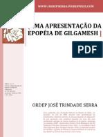 UMA APRESENTAÇÃO DA EPOPÉIA DE GILGAMESH