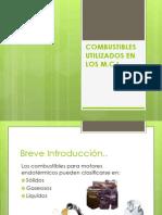 COMBUSTIBLES UTILIZADOS EN LOS M.pptx