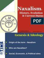 Naxalism - History, Evolution & Current Status 2013