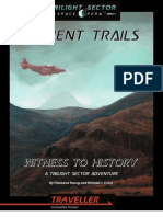 Traveller - Terra Sol Games LLC - Twilight Sector - Ancient Trails - Witness to History