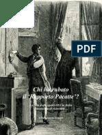 2013 PASQUALINI Chi Ha Rubato Il Rapporto Pacatte? Who purloined the Pacatte Report?