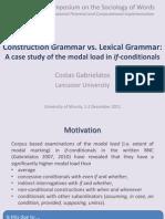 Sdp2011-Lg vs CgGabrielatos, C. (2011). Construction Grammar vs. Lexical Grammar