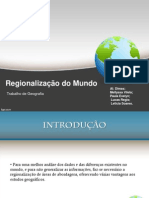 Regionalizaçao do Mundo slides