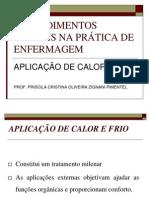 AULA SEMIOLOGIA APLICAÇÃO DE CALOR E FRIO PDF
