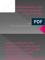 ethics patient responsibility and determinants of health care provision pp presentation