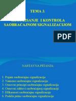 t 3 Regulisanje i Kontrola Saobracajnom Signalicijom t 3