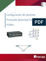 Switch , Spanning Tree, VLANs II