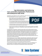 Consolidating Information and Achieving Next Generation Application Performance With Enterprise Data Grids[1]