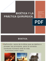 BIOÉTICA Y LA PRÁCTICA QUIRURGICA