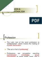Profession & Professionalism