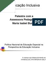 8-educaoinclusiva22-11-2010-120312085554-phpapp01