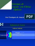 Sistemas de comunicação em fibras óticas