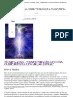 Tecnica 4em1 - clarividencia, projeção astral, concentração e lucidez - Projeção Astral, Espiritualidade & Consciência