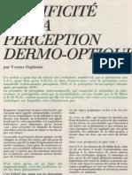 Yvonne Duplessis - Spécificité de la perception dermo-optique