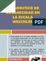 DIÁGNOSTICO DE ORGANICIDAD EN LA ESCALA WESCHLER