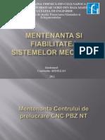 Mentenanta Si Fiabilitatea Sis Mec - Mentenanta Centrului de Prelucrare Cnc Pbz Nt