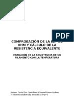COMPROBACIÓN DE LA LEY DE OHM Y CÁLCULO DE LA RESISTENCIA EQUIVALENTE