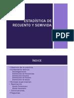 Estadística de Recuento y Semivida
