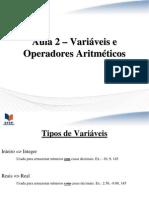 Aula 2 – Variáveis e Operadores Aritméticos
