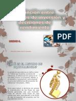 DESTINCION ENTRE DECISIÓN DE INVERSION Y  DECISION DE RENDIMIENTO.pptx
