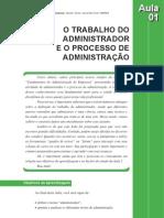 1 - O Trabalho do Admistrador e o processo da Administração