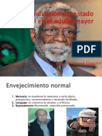 Evaluaci+-ªn del estado mental en el adulto mayor