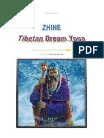 Zhine Tibetan Dream Yoga