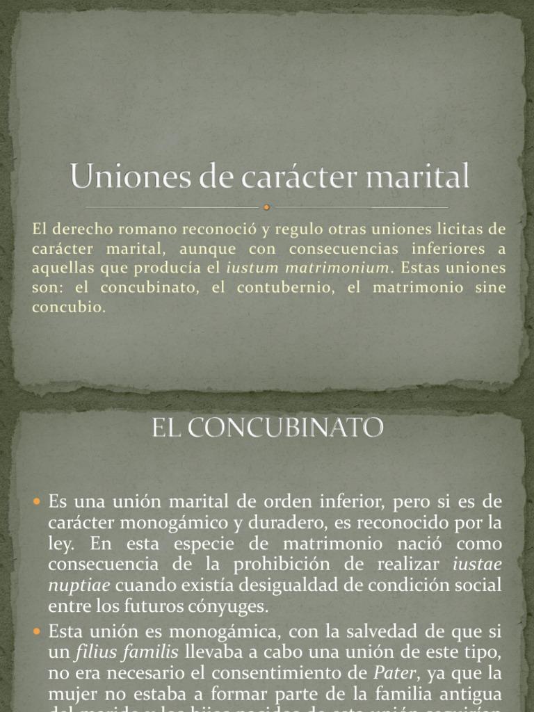 Matrimonio Romano Iustae Nuptiae : Uniones de carácter marital