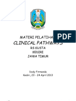 Dody Firmanda 2013 -  Clinical Pathways RS Kusta Kediri Jawa Timur 23-24 April 2013