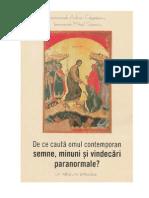 De Ce cAUta Omul Contemporan Semne,Minuni Etc- Un Raspuns Ortodox