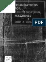 Foundations for Reciprocaiting Machines - Irish & Walker.pdf
