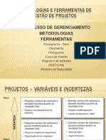 Metodologias e Ferramentas de Gestao de Projetos